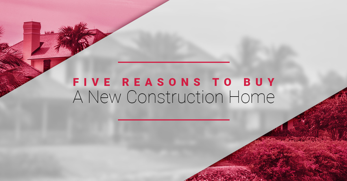 Lake Mary Real Estate: Five Reasons To Buy A New Construction Home