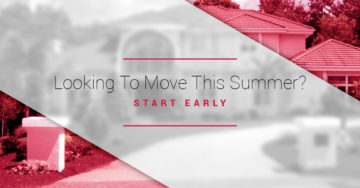 Looking-To-Move-This-Summer-Start-Early